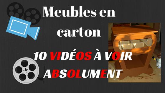 10 vidéos sur les meubles en carton