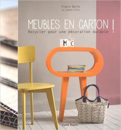 10 livres pour faire des meubles en carton cartonrecup for Ou avoir des cartons gratuits